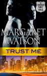 Trust Me (The Donovan Family Book 4) - Margaret Watson