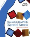 Assessing Learners with Special Needs: An Applied Approach (7th Edition) - Terry Overton