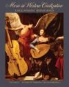 Music in Western Civilization, Volume a: Antiquity Through the Renaissance - Craig Wright, Bryan R. Simms