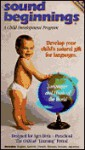 Sound Beginnings: Develop Your Baby's Natural Gift for Languages, Just by Listening! (Spanish-French, German-Russian, Hebrew-Japanese) - Karen Yates, Beth Huddleston