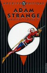 The Adam Strange Archives, Vol. 2 - Gardner F. Fox, Carmine Infantino, Murphy Anderson, Michael Uslan, Joe Giella