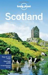 Lonely Planet Scotland (Travel Guide) - Lonely Planet, Neil Wilson, Andy Symington