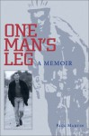 One Man's Leg - Paul Martin