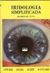 Iridiologia Simplificada - Ron Jensen