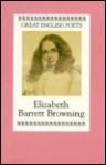 Great Poets: Elizabeth Barrett Browning (Great English Poets) - Geoffrey Moore