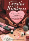 Creative Kindness: People And Projects Making A Difference And How You Can, Too - Nancy Zieman, Gail Brown