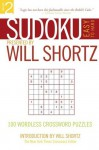 Sudoku Easy to Hard Presented by Will Shortz, Volume 2: 100 Wordless Crossword Puzzles - Will Shortz