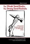 The Weak Send Rocks, the Strong Send Rockets - Marek Arnaud