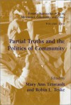 Partial Truths and the Politics of Community - Mary Ann Tétreault