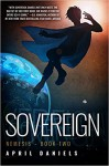 Sovereign: Nemesis - Book Two - April Daniels