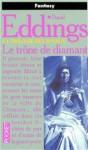 Le trône de diamant (La trilogie de joyaux, #1) - David Eddings