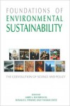 Foundations of Environmental Sustainability: The Coevolution of Science and Policy: The Coevolution of Science and Policy - Larry Rockwood, Ronald Stewart, Thomas Dietz