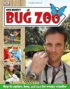 Nick Baker's Bug Zoo. - Nick Baker
