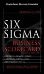 Six Sigma Business Scorecard, Chapter 7: Measures of Innovation - Praveen Gupta