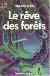 Le Rêve des Forêts - Gérard Klein