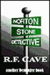 Norton Stone, Detective - Roderick Cave