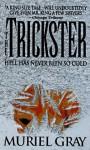 Trickster-24dp - Muriel Gray