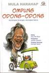 Ompung Odong-Odong: Membingkai Kenangan, Merangkai Makna - Mula Harahap, Ang Tek Khun, Jansen Sinamo, Hernadi Tanzil