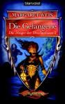 Die Gefangene (Die Jünger der Drachenlanze, #2) - Margaret Weis, Imke Brodersen
