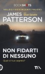 Non fidarti di nessuno - James Patterson