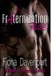 Fraternization Rule (Risqué Contracts Book 3) - Fiona Davenport