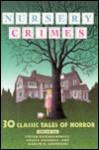Nursery Crimes - John Tierney