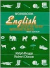 English Step by Step with Pictures: Workbook - Ralph S. Boggs