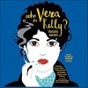 Who is Vera Kelly? - Rosalie Knecht, Elisabeth Rodgers