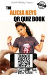 The Alicia Keys QR Quiz Book - Dave Smith
