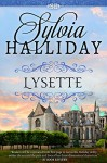 Lysette: The French Maiden Series - Book Two - Sylvia Halliday