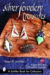 Silver Jewelry Treasures (Schiffer Book for Collectors) - Nancy N. Schiffer