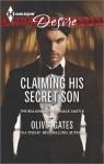 Claiming His Secret Son - Olivia Gates