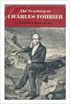 The Teaching of Charles Fourier - Nicholas V. Riasanovsky