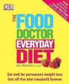 The Food Doctor Everyday Diet - Ian Marber