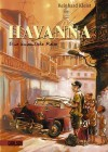 Havanna: Eine Kubanische Reise - Reinhard Kleist