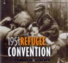 The 1951 Refugee Convention - Questions & Answers - praca zbiorowa