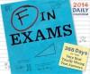 F in Exams Daily Calendar - Richard Benson