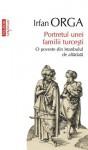Portretul unei familii turcesti (Eseuri & Confesiuni) - Irfan Orga, Marius-Adrian Hazaparu
