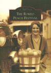 Romeo Peach Festival, The (MI) (Images of America) - David McLaughlin