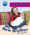 My New Brother (A Special Day) - Claire Llewellyn