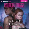Dead Heat: Alpha and Omega, Book 4 - Patricia Briggs, Holter Graham
