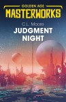 Judgment Night: A Selection of Science Fiction - C.L. Moore