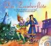Die Zauberflöte: Ein Musik-Bilderbuch nach der Oper von Wolfgang Amadeus Mozart - Olga Poljakowa