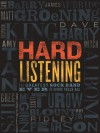Hard Listening: The Greatest Rock Band Ever (of Authors) Tells All - Mitch Albom, Dave Barry, Sam Barry, Roy Blount Jr., Matt Groening, Ted Habte-Gabr, Greg Iles, Stephen King, James McBride, Roger McGuinn, Ridley Pearson, Amy Tan, Scott Turow, Jennifer Lou