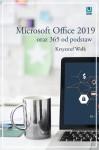 Microsoft Office 2019 oraz 365 od podstaw - Krzysztof Wołk