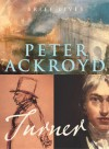 Turner (Brief Lives Series) - Peter Ackroyd