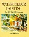 Watercolour Painting: The Ron Ranson Technique - Ron Ranson
