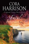 A Fatal Inheritance: A Burren mystery set in 16th century Ireland - Cora Harrison