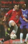 Wayne Rooney: Simply Red - Frank Worrall