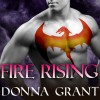 Fire Rising: Dark Kings, Book 2 - Donna Grant, Antony Ferguson, Tantor Audio
